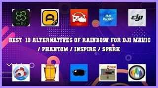 Rainbow for DJI Mavic / Phantom / Inspire / Spark