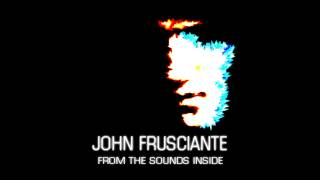 John Frusciante - So Would Have I