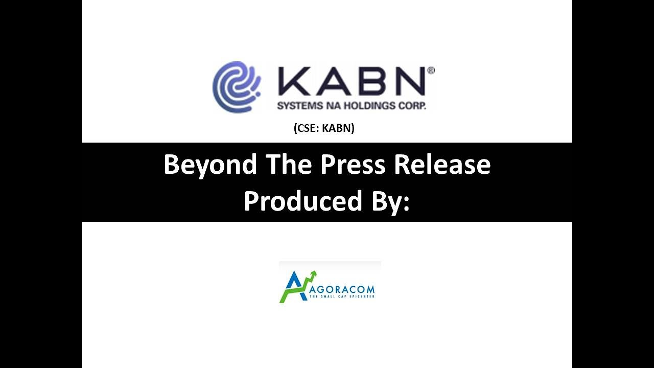 KABN Announces ~ $3,000,000 Financing At 100% Premium With US Family Office I Small Cap News