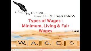 Types of Wages : Minimum, Living & Fair Wages
