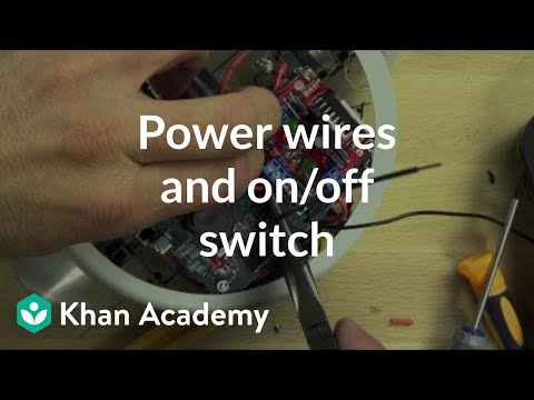Power wires and onoff switch (video) | Khan Academy