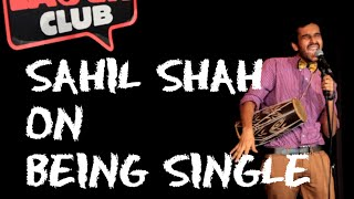 EIC Sahil Shah On Being Single