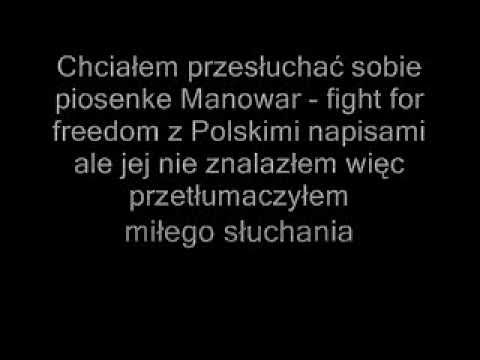 Manowar fight for freedom Polish subs ( Polskie napisy )