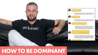 How To Be Dominant In A Relationship & Over Text