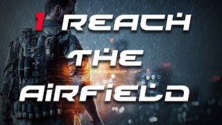 Battlefield 4 Gameplay - Reach the Airfield 1/5 HD (10/25)