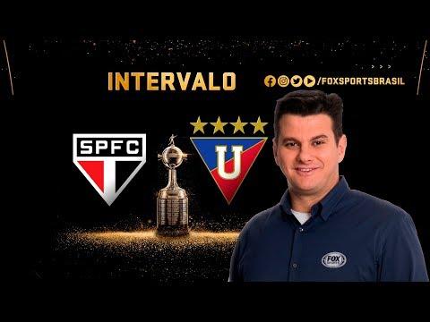 INTERVALO FOX: SÃO PAULO X LDU PELA CONMEBOL LIBERTADORES