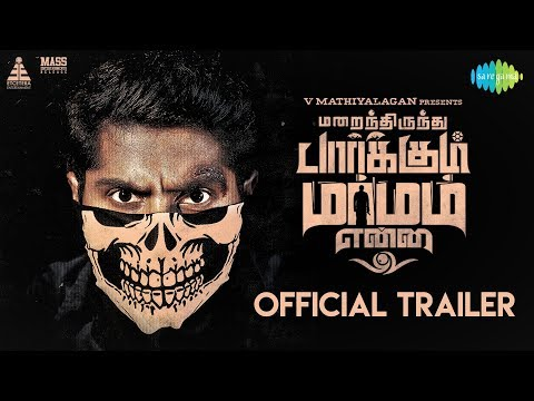 Marainthirunthu Paarkum Marmam Enna Trailer