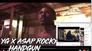 YG   Handgun Ft. A$AP Rocky   REACTION