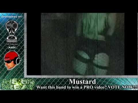 Mustard (The Big Break Video Submission - 2012)