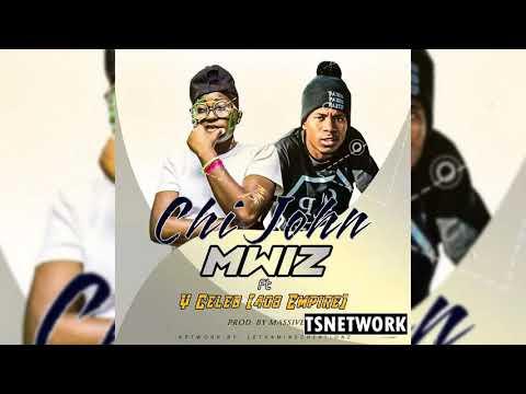 Download Mwiz - Chi John (Feat  Y Celeb) ( Youtube Audio) HD Mp4 3GP Video and MP3