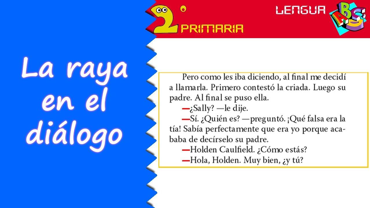 Lengua Castellana. 2º Primaria. Tema 12. La raya del diálogo
