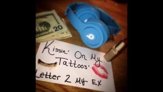Shayla Gessler- Kissing on my Tattoos Remix