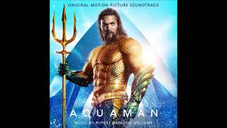 07. The Legend of Atlan (Aquaman Soundtrack)