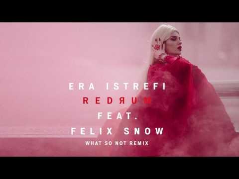 Era Istrefi - Redrum feat. Felix Snow (What So Not Remix) [Cover Art] [Ultra Music]