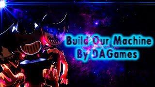 "SFM | BATIM | ""Build Our Machine"" | By DAGames"