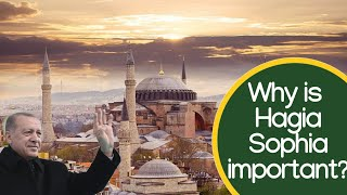 What Is Hagia Sophia & Why Is It Important?
