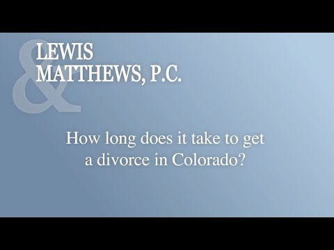 How Long Does It Take To Get A Divorce In Colorado?