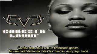 Eve Ft. Alicia Keys - Gangsta Lovin' (Subtitulada En Español)