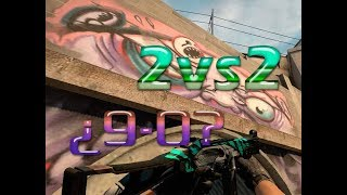 2vs2 ¿9-0?| Counter-Strike: Global Offensive