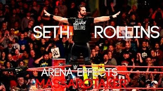 WWE Seth Rollins Arena Effects ThemeSong 2017