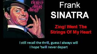 Zing! Went The Strings Of My Heart Frank Sinatra  Lyrics