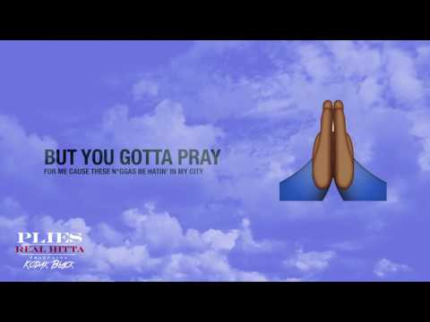 Plies Ft. Kodak Black - Real Hitta Lyric Video