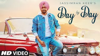 gratis download video - Day By Day (Full Video) - Jassimran Keer || Desi Routz || Sardaar Films || Latest Punjabi Song 2019