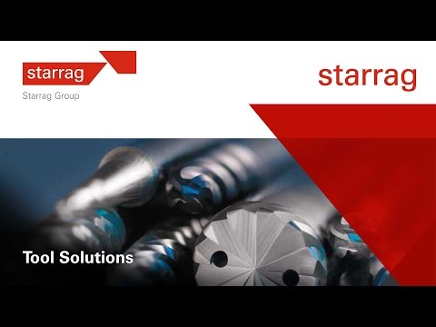Starrag Tool Solutions - The right tools for your parts
