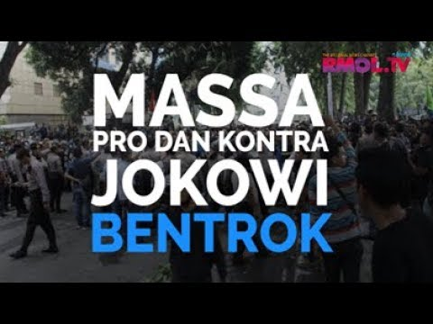 Massa Pro Dan Kontra Jokowi Bentrok