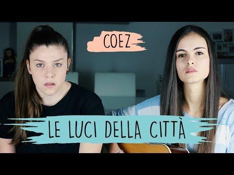 , title : 'Le luci della città - Coez | Opposite Cover'