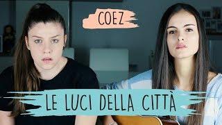 Le Luci Della Città   Coez | Opposite Cover