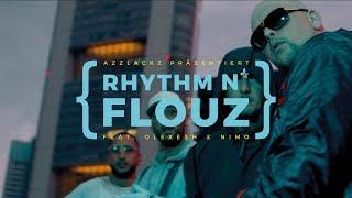 Celo & Abdi - RHYTHM 'N FLOUZ feat. Olexesh & Nimo (prod. von Oster) [Official Video]