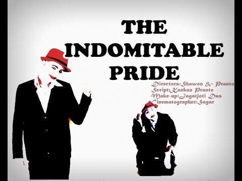 The Indomitable Pride