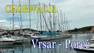 preview picture of video 'Chorwacja / Istria » Vrsar i Poreč'