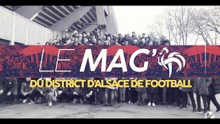 LE MAG DU DISTRICT #Episode 10