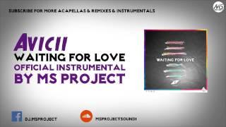 Avicii   Waiting For Love (Official Instrumental) + DL