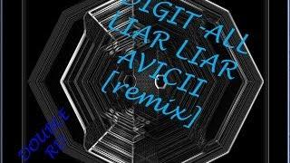 Liar Liar-Avicii[remix]