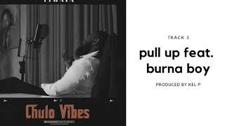 Timaya   Pull Up Feat. Burna Boy (Official Audio)