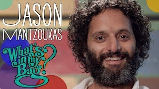 Jason Mantzoukas - What's in My Bag?