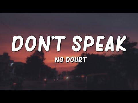Don't Speak - No Doubt (Lyrics)