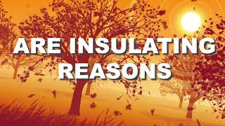 Changing seasons are insulating reasons