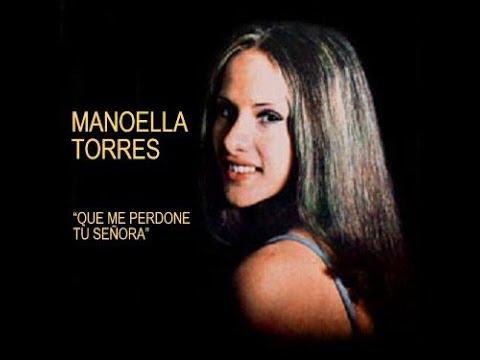 Manoella Torres - Que perdone tu señora