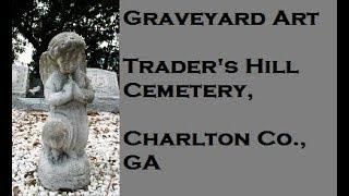 Graveyard Art: Trader's Hill Cemetery
