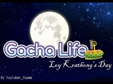 Loy Krathong- Gacha Life (I, Moe, Lucas, Rad and my friends)