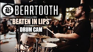 Beartooth (Connor Denis) | Beaten In Lips | Drum Cam (LIVE)