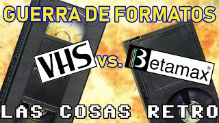 VHS vs BETA 💥 GUERRA de FORMATOS