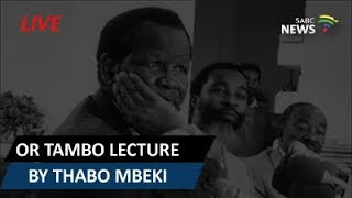 Thabo Mbeki Delivers The OR Tambo Memorial Lecture