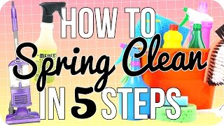 How to Spring Clean in 5 Steps!