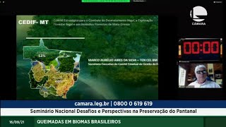 QUEIMADAS - Seminário Nacional Desafios e Perspectivas na Preservação do Pantanal - 16/09/2021 14:00
