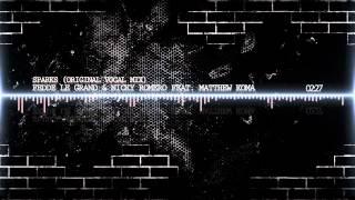Fedde Le Grand & Nicky Romero Feat. Matthew Koma - Sparks (Original Vocal Mix)